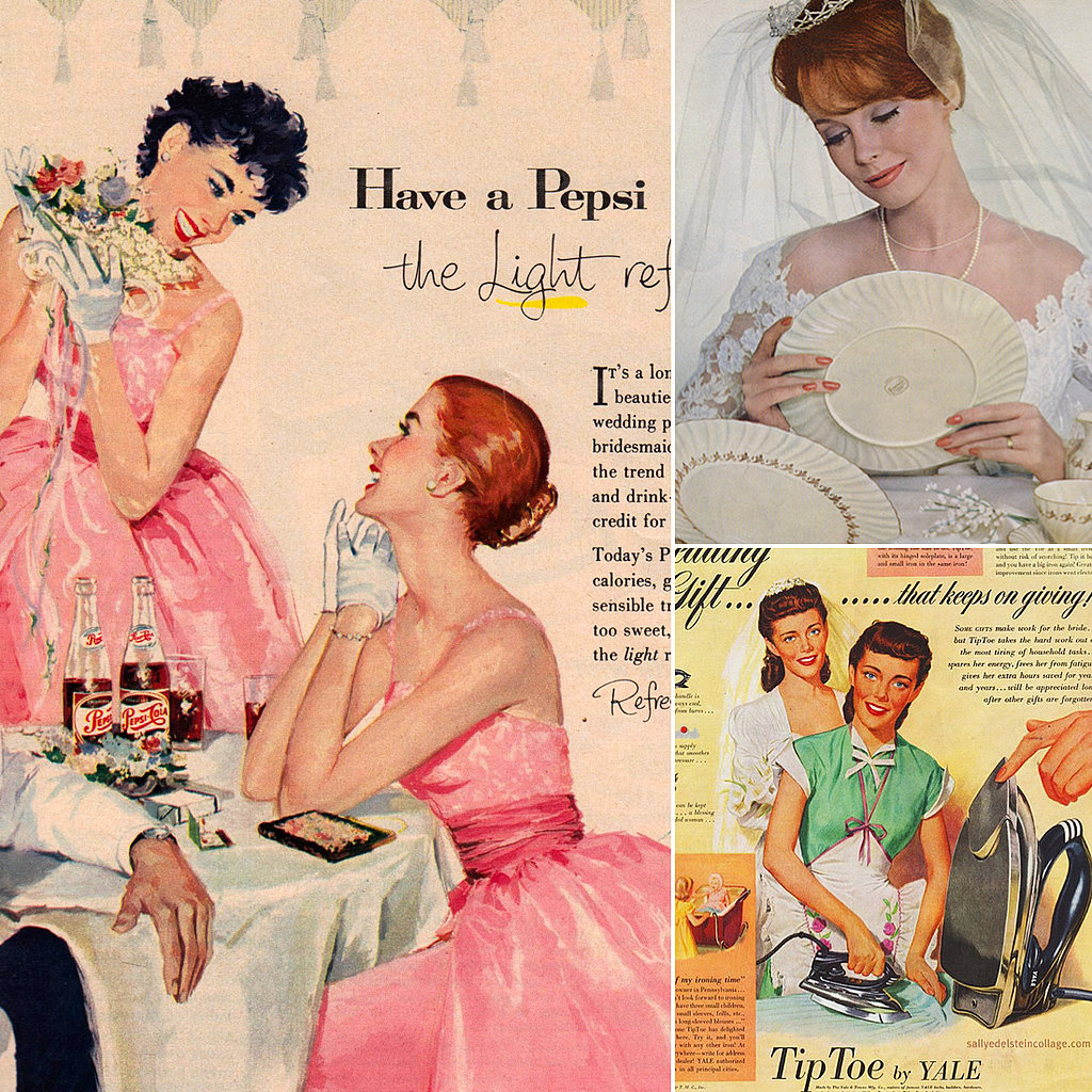 Vintage Wedding Ads Make Your Housewife Dreams Come True