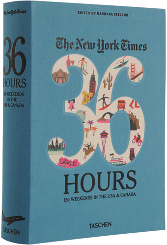 Taschen The New York Times 36 Hours: 150 Weekends in the USA & Canada