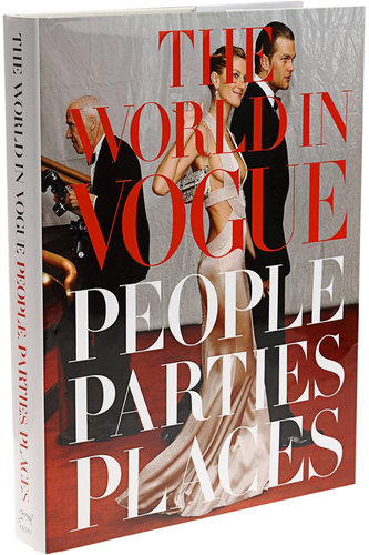 Hamish Bowles, Alexandra Kotur The World in Vogue: People, Parties, Places