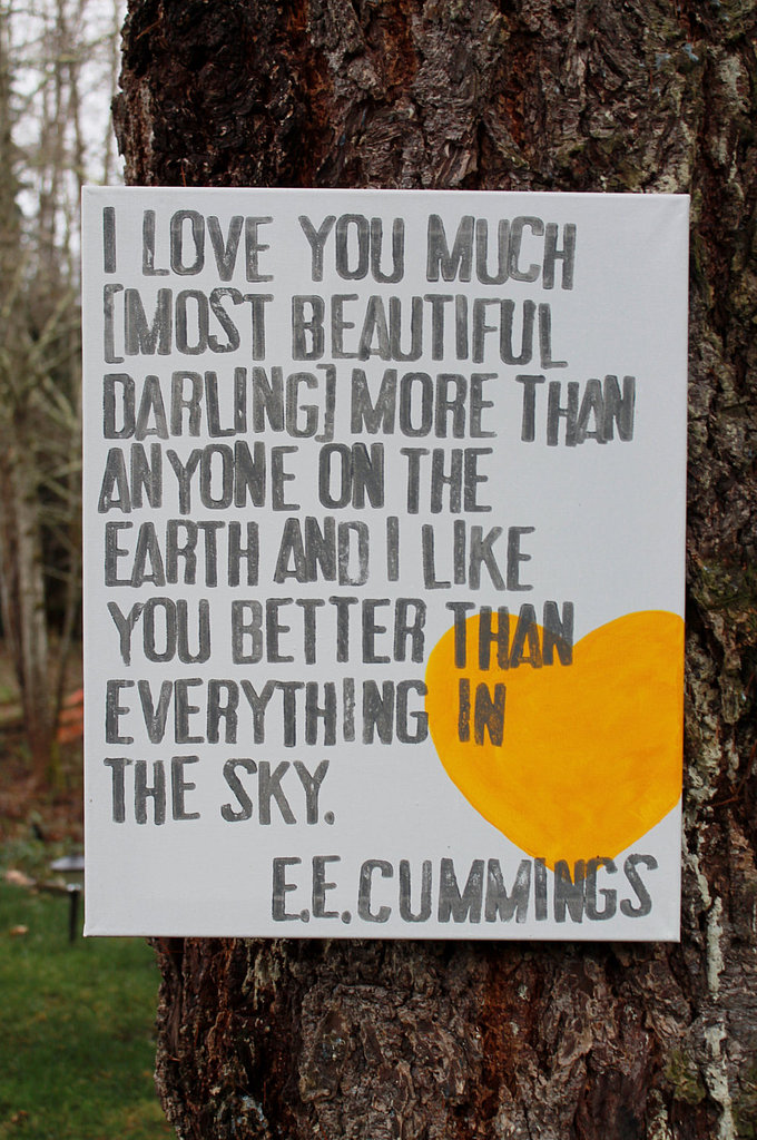 This canvas art ($42) features an E.E. Cummings quote.