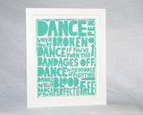 "This letterpress print ($20) highlights Rumi's poetry: ""Dance when you're broken open, dance if you've torn the bandages off, dance in the middle of fighting, dance in your blood, dance if you're perfectly free."""