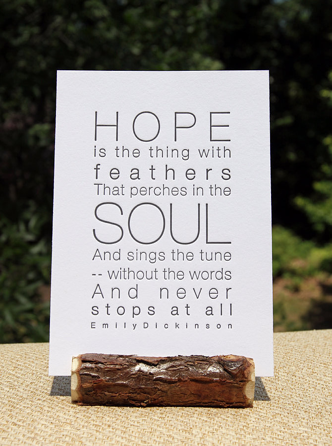 This letterpress print features an Emily Dickinson quote ($10).