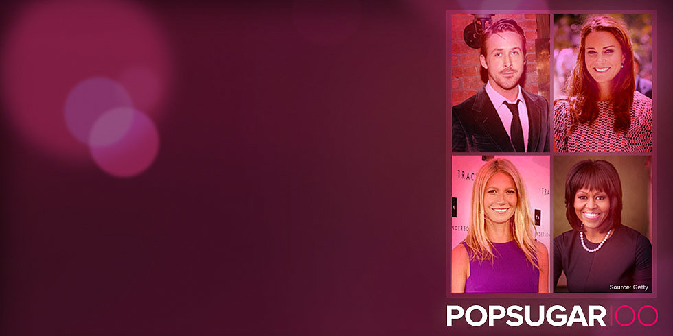 Last Chance — Vote in Our 2013 POPSUGAR 100 Bracket!