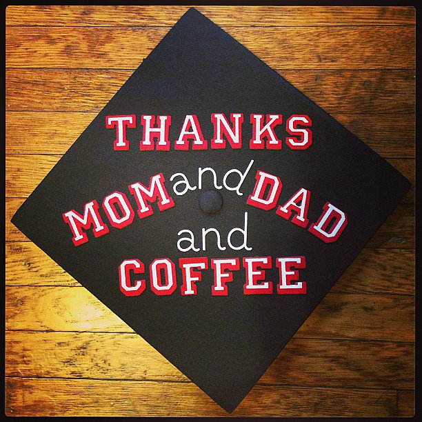 This user gave a shout-out to every grad's support team — mom, dad, and coffee. 