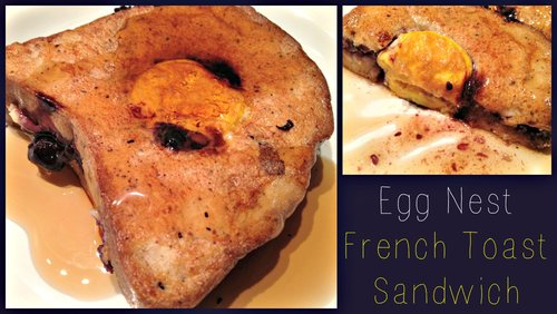 Egg Nest French Toast Sandwich
