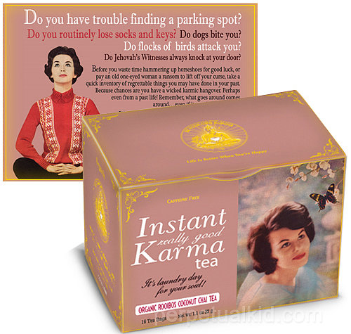 Is she blaming her breakup on some bad juju? Repair her spirits with some Instant Really Good Karma Tea ($6, originally $10).