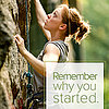 Motivation Quote: Remember Why You Started