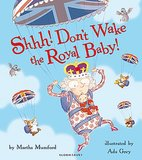 Just in time for the Kate and Will's baby's arrival, Shhh! Don't Wake the Royal Baby! ($9) will be released — a cute tale about a baby whose cries can be heard throughout the palace.