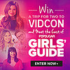 POPSUGAR Girls' Guide at VidCon Contest