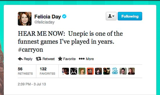 "Geek and Sundry's Felicia Day is a fan of Unepic, a platforming and role-playing game, based on an ""unepic hero"" named Daniel."