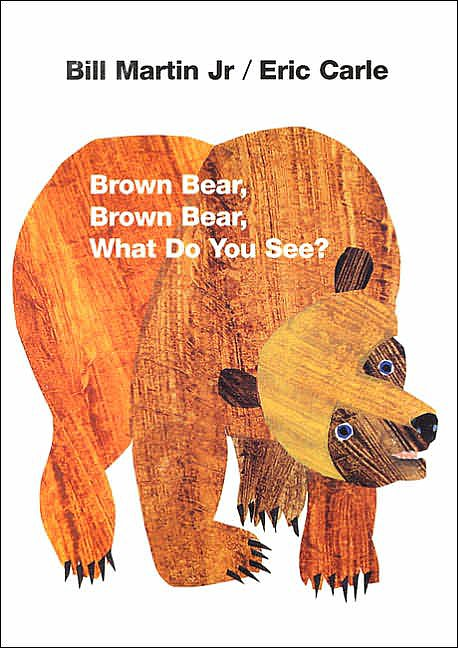 Age 2: Brown Bear, Brown Bear, What Do You See?