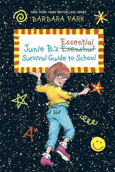 Junie B.'s Essential Survival Guide to School (1-3)