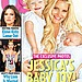 Jessica Simpson debuted her baby son, Ace Knute Johnson, on the cover of Us Weekly with her 1-year-old daughter, Maxwell.