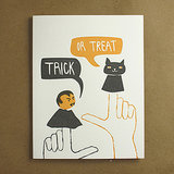 Send a playful message with this trick-or-treat puppets card ($5).