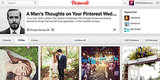 Here's What a Man Thinks of Your Pinterest Wedding