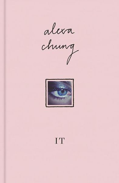 If anyone knows about being It, Alexa Chung does. The fashion favorite shares a collection of personal writings, photos, and sketches in her debut novel.