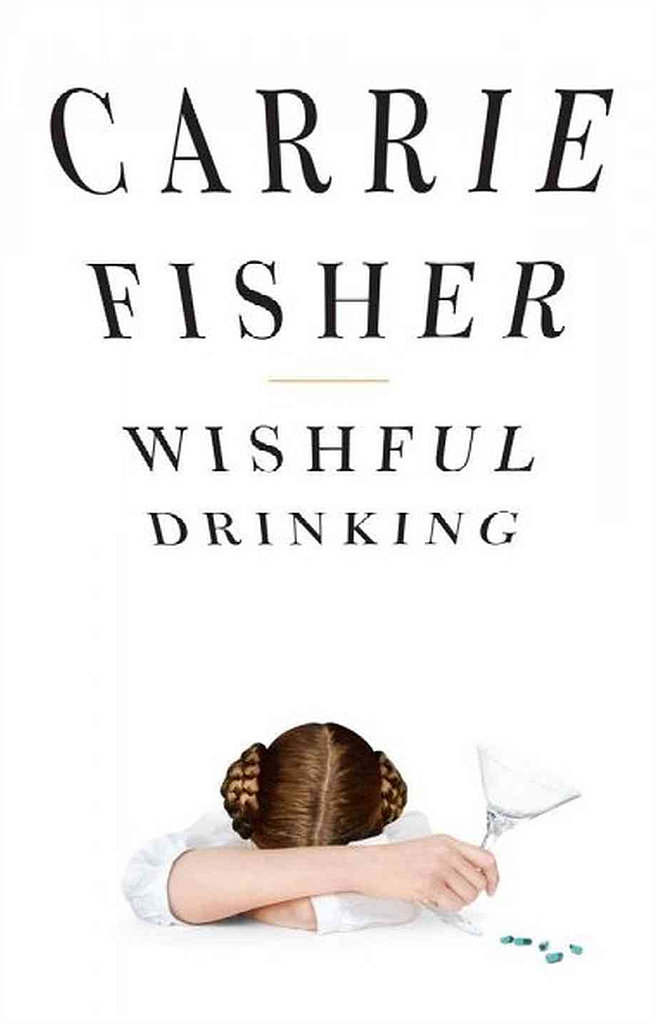 Star Wars princess Carrie Fisher tells some crazy life stories in her memoir Wishful Drinking, diving into how she found out the father of her daughter was gay and what it was like wake up next to a dead friend.