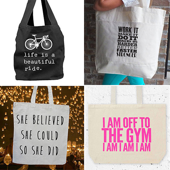 6 Quotes on Totes to Keep You Going
