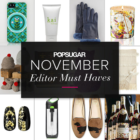 POPSUGAR Shout Out: November Must Haves!