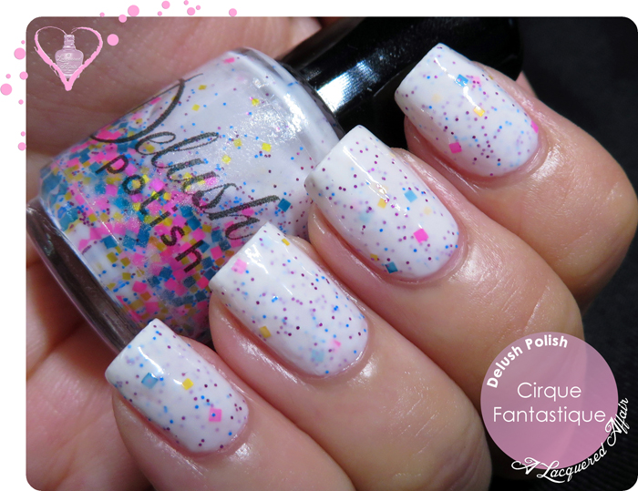 Delush Polish Cirque Fantastique