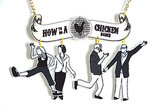 How to Do a Chicken Dance Necklace ($22)