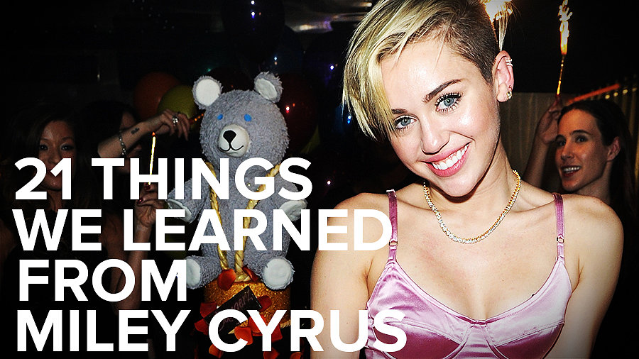 Twenty-One Things We've Learned From Miley Cyrus as She Turns 21!