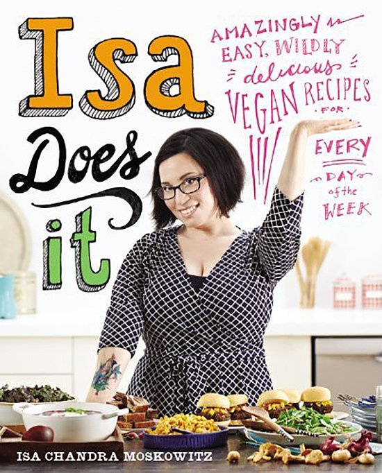Isa Does It — Vegan Cookbook