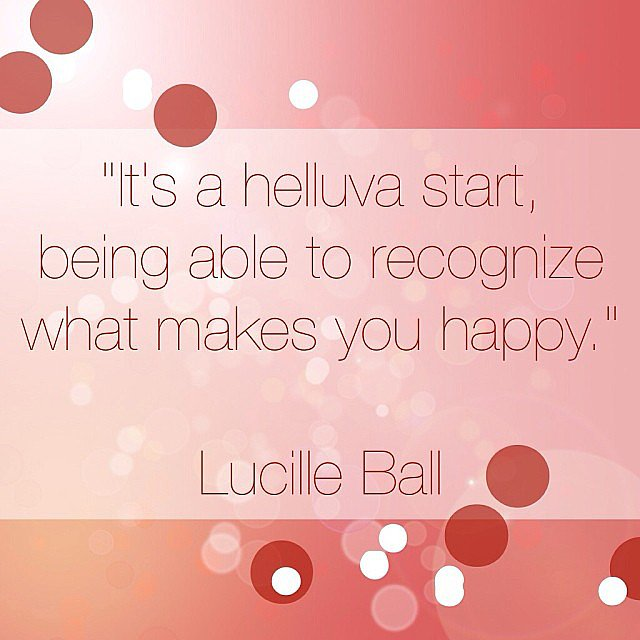 Figure out your happy. Source: Instagram user popsugarlove