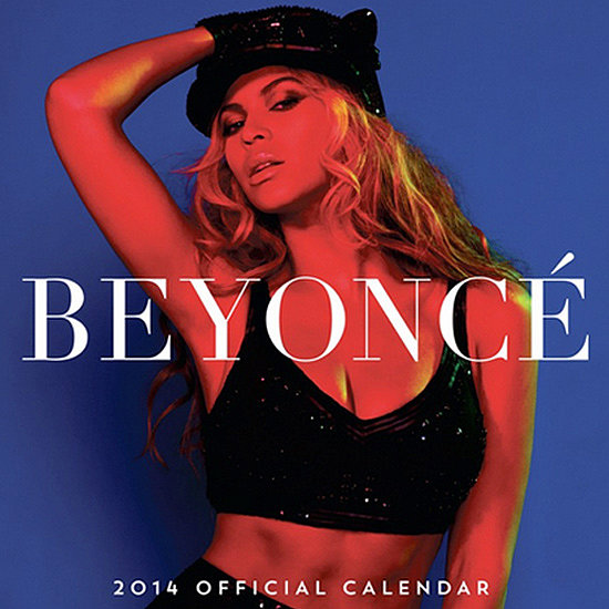 I can't think of a better gift for the Beyoncé fan than her 2014 calendar ($15). They probably think about her 365 days a year anyway; why not make it a little more official? — Britt Stephens, assistant entertainment editor