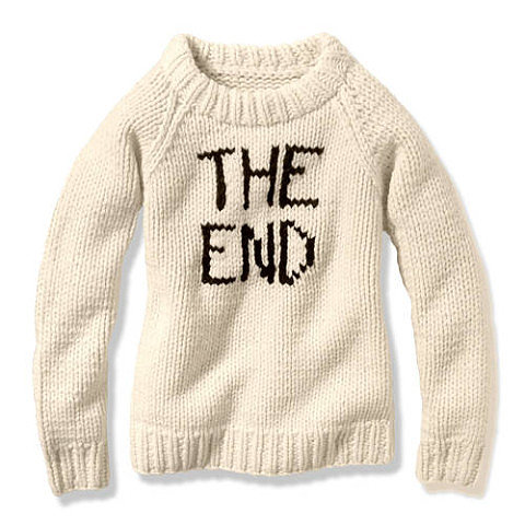 "It's been quite a year, but for those ready to close the book on it, might I suggest this stark ""The End"" sweater ($99), a telling design that comes right off the Joe Fresh Fall 2013 runway? — KS"