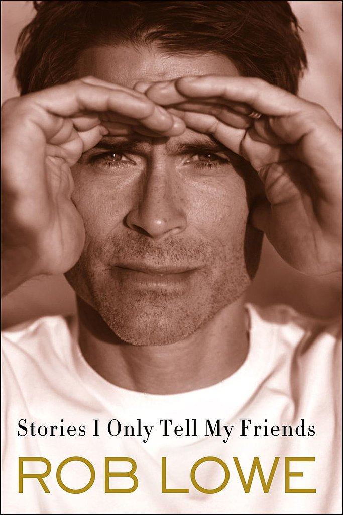 As a lifelong fan of St. Elmo's Fire, I'm ashamed of myself that I haven't yet read Rob Lowe's autobiography, Stories I Only Tell My Friends ($11). I demand to know everything about him, and I'm sure my friends will too. — Maggie Pehanick, assistant editor