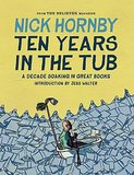 """Ten Years in the Tub by Nick Hornby shares a collection of the funny writer's """"Stuff I've Been Reading"""" columns. Each column starts with a list of books bought and books read, but Hornby also covers everything from Celine Dion to vanilla-scented flower gel with his signature humor. Out Dec. 3"""