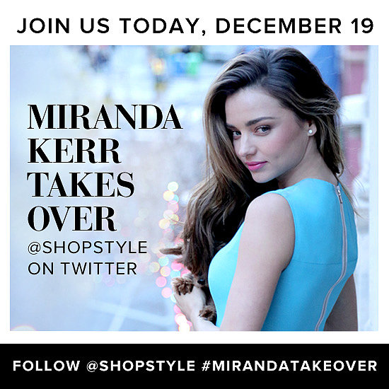 Miranda Kerr Is Taking Over Our Tweets!