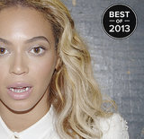 Beyoncé in a grill? Pinterest couldn't resist clicking this image to catch up on the top beauty headlines of the year. Source: Tumblr user Beyoncé