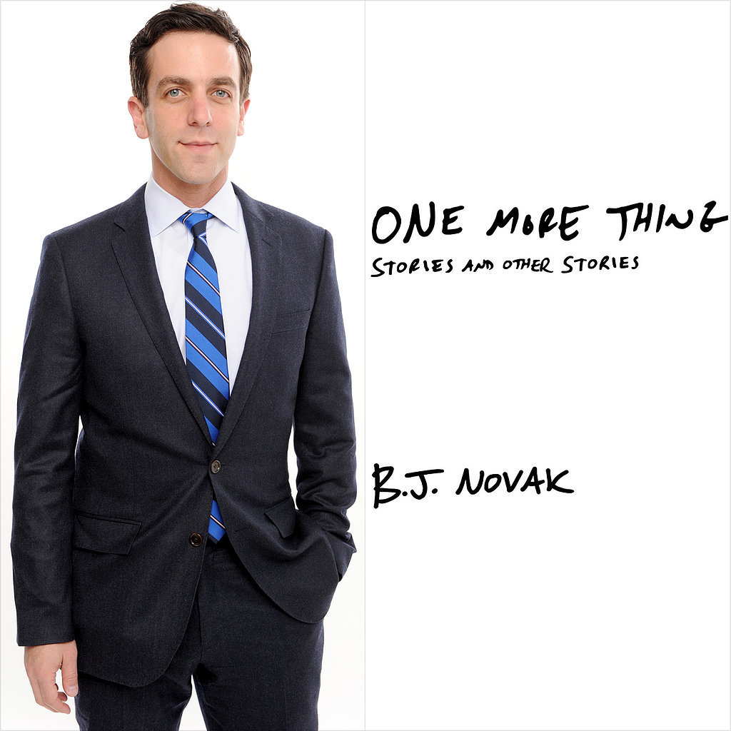 3 Reasons to Be Excited About B.J. Novak's Book