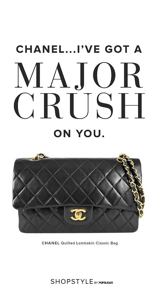 Chanel . . . I've Got a Major Crush on You
