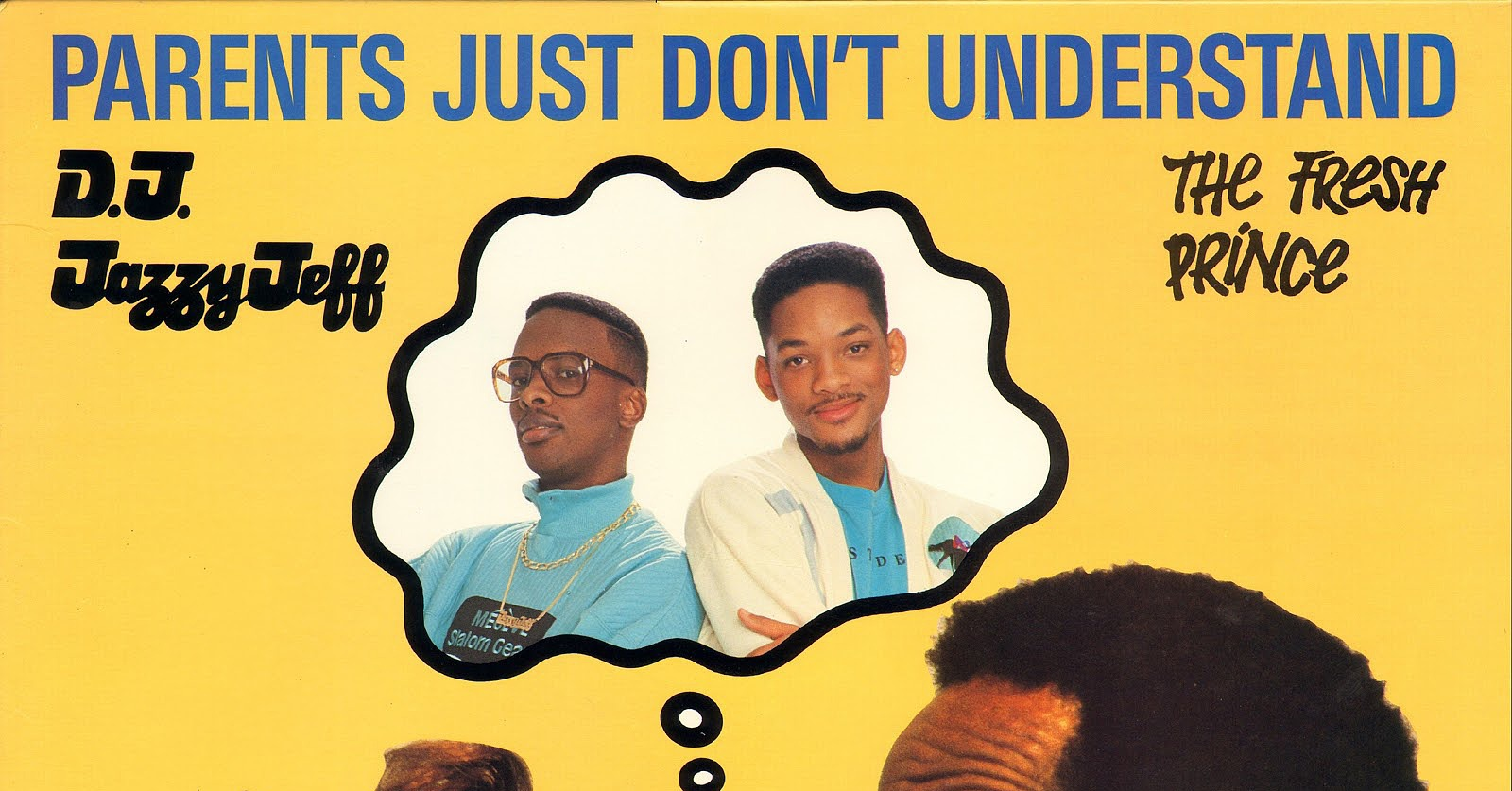 parents just don t understand Find a dj jazzy jeff & the fresh prince - parents just don't understand first pressing or reissue complete your dj jazzy jeff.