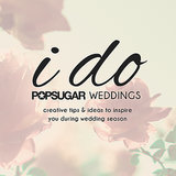 POPSUGAR Wedding Guide