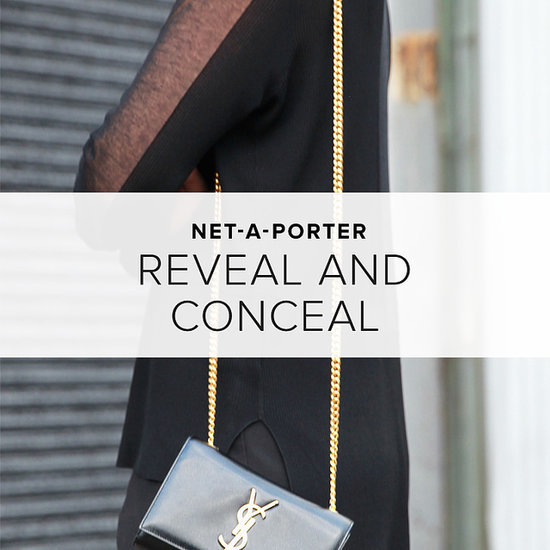 Dare to Reveal and Conceal at Net-A-Porter