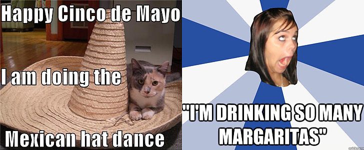 Cinco de Mayo Memes Better Than Margaritas