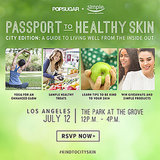 Healthier Skin Is Coming to Los Angeles: RSVP Now
