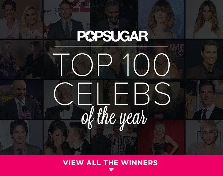 Announcing the 2014 POPSUGAR 100!