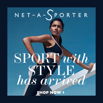 It's here! NET-A-SPORTER