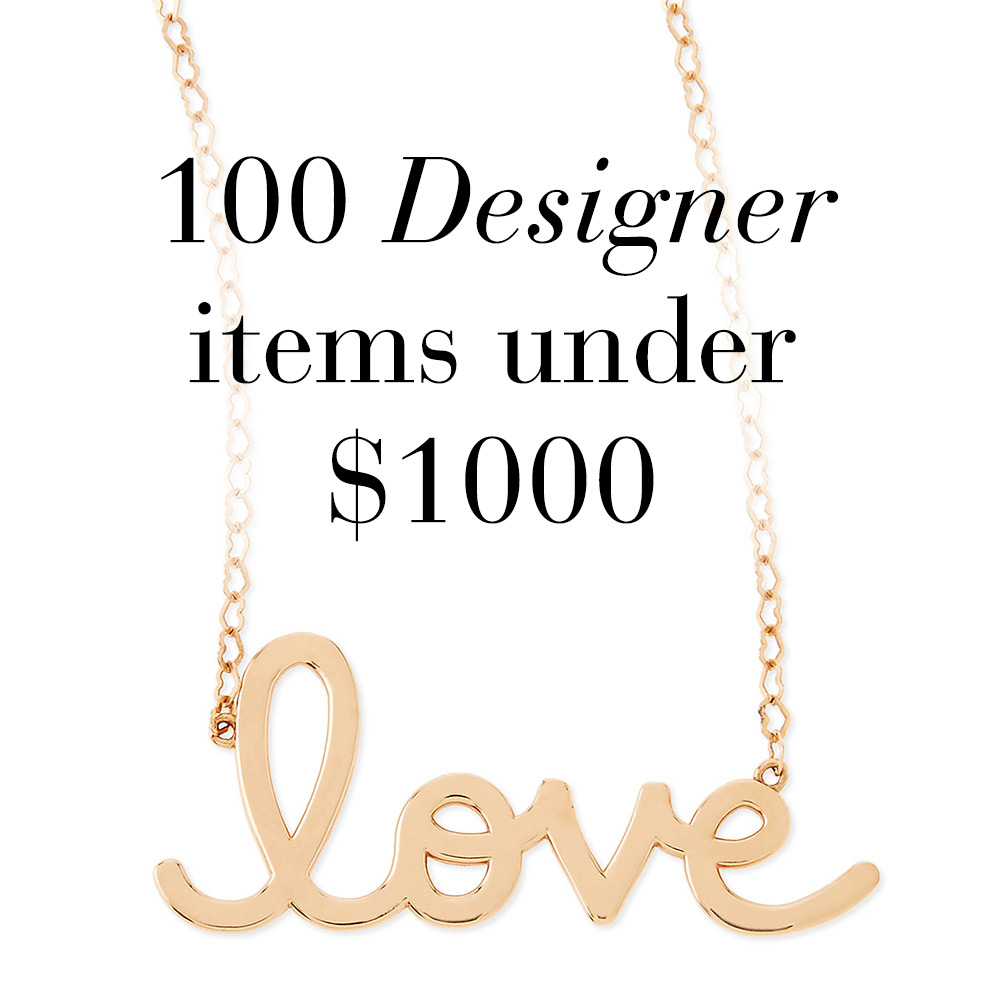 From Neiman Marcus 100 designer items under $1000