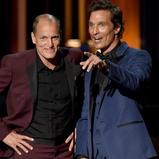 Um, Are Woody Harrelson and Matthew McConaughey Hitting Up the Roxbury Later?