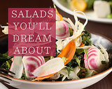How the Chefs at Great Restaurants Get Salads to Taste So Delicious