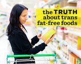 The TRUTH About Trans Fat-Free Foods