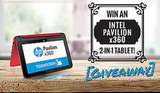 Win An Intel Pavilion x360 2-In-1 Tablet!