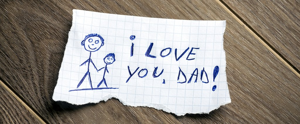 Hilarious and Heartwarming Notes From Dad