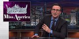 John Oliver Explains Everything That's Wrong With The Miss America Pageant